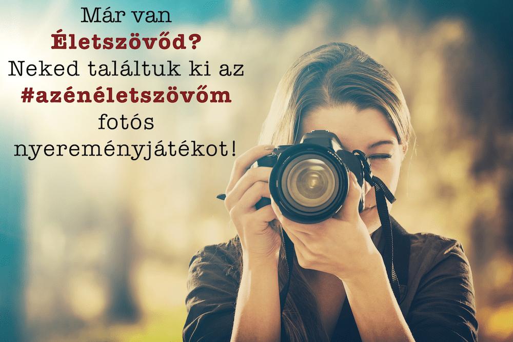 Életszövő fotós nyereményjáték